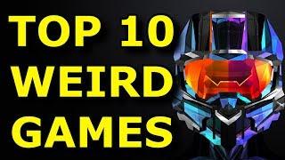 TOP 10 Weirdest Games of All Time!