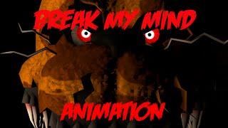 [FNaF SFM] Break My Mind (by DAGames) Animation