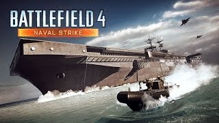 Battlefield 4 | Naval Strike Official Trailer