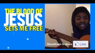 THE BLOOD OF JESUS SETS ME FREE