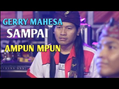 "GERRY MAHESA SAMPAI AMPUN2 NYANYI LAGU ""AYAH"" SAMPAI HAMPIR 15 MENIT"