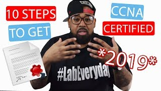 10 Steps To Get CCNA Certified in 2018