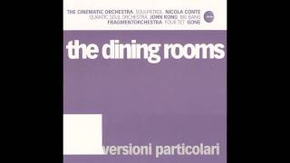 The Dining Rooms - La Citta Nuda (Soulpatrol Afrolicious Mix)