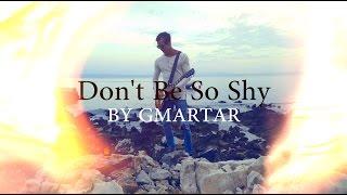 Imany feat. Filatov & Karas - Don't Be So Shy (GUITAR COVER)