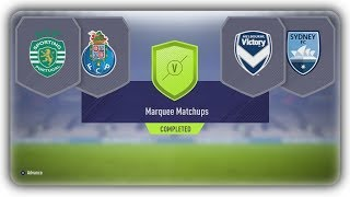 Marquee Matchups SBC / Sporting v Porto + Melbourne Victory v Sydney FC