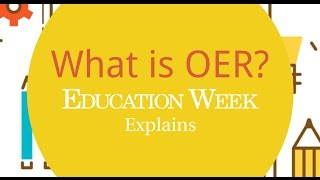 Open Educational Resources: Some Basics