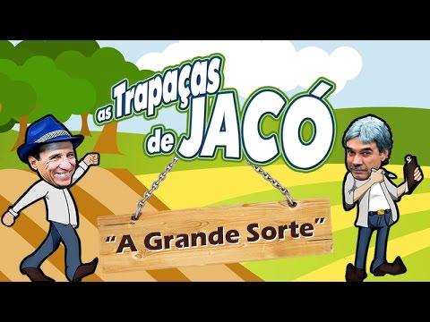 As Trapaças de Jacó A Grande Sorte Nilton Pinto e Tom Carvalho A Dupla do Riso