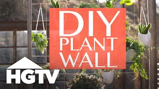 DIY Plant Wall for Small-Space Gardeners - HGTV