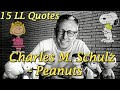 15 Amazing Epic Quotes from Life ★ Charles M. Schulz ★ Peanuts