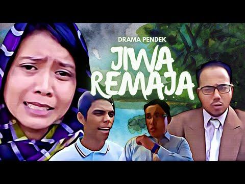 Drama Pendek :  JIWA REMAJA - Dramatis Studio