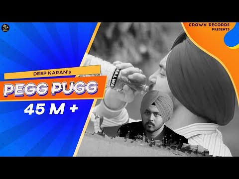 PEG PUGG | DEEP KARAN | FULL VIDEO | FEAT JASHAN NANARH & GUPZ SEHRA | NEW SONG 2016 | CROWN RECORDS