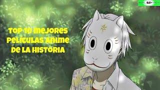 Top 10 Mejores Películas Anime De La Historia