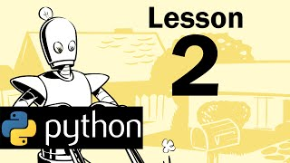 Lesson 2 - Python Programming (Automate the Boring Stuff with Python)