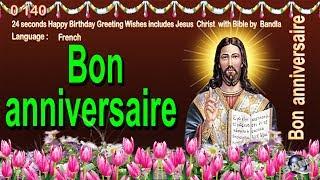 0 140 French Happy Birthday Greeting Wishes includes Jesus  Christ  with Bible by  Bandla