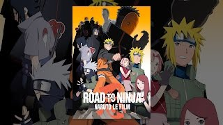 Road to Ninja : Naruto le film (VF)