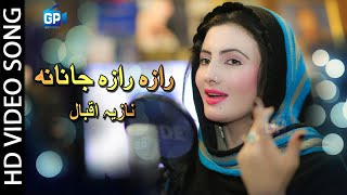 Nazia iqbal New Songs 2018 | Raza Raza Janana Nazia Iqbal Video Song | Pashto hd | pashto hd video