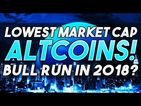 Low Market Cap Altcoins That Will Make You Rich In 2018!