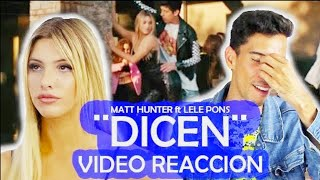 DICEN - MATT HUNTER ft LELE PONS (VIDEO REACCIÓN) | José Liranzo