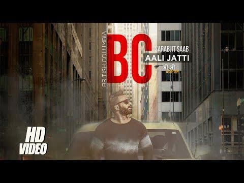 Xxx Mp4 BC Aali Jatti Music Video Sarbjit Saab Ft Jaz Buttar Latest Punjabi Songs 2017 3gp Sex
