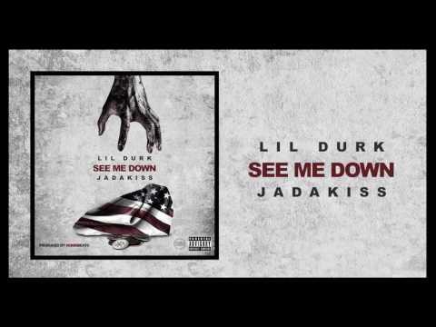 Lil Durk - See Me Down Feat Jadakiss
