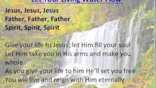 Let Your Living Water Flow