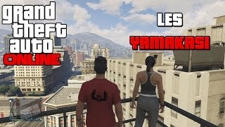 GTA ONLINE Les Yamakasi, Centre Ville Ep 01