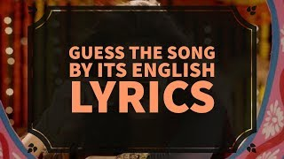 Guess the Song by its English Lyrics | #7 | Ready For the Challenge