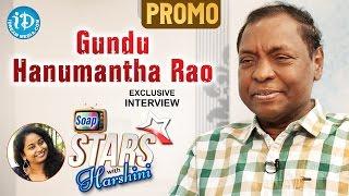 Gundu Hanmantha Rao Exclusive Interview PROMO || Soap Stars With Harshini #2