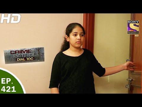 Xxx Mp4 Crime Patrol Dial 100 क्राइम पेट्रोल Ep 421 Jaipur Mumbai Rape And Murder 30th Mar 2017 3gp Sex