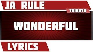 Wonderful - Ja Rule tribute - Lyrics