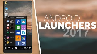 6 Best New Android Launchers 2017!