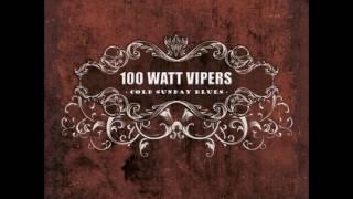 100 Watt Vipers - Dirt Road Blues