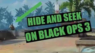 Hide and seek on Black ops 3