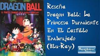 [Reseña] Dragon Ball: La Princesa Durmiente En El Castillo Embrujado (Blu-Ray) de Zima Entertainment