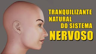 Tranquilizante Natural do Sistema Nervoso - 478