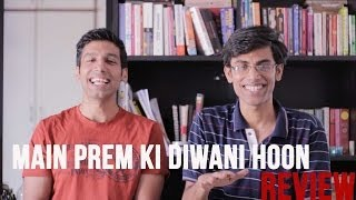 MOST ACTING EVER -Main Prem Ki Diwani Hoon Review