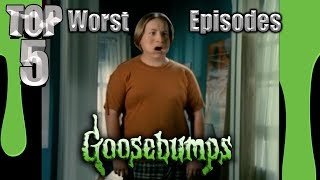 Top 5 Worst Goosebumps Episodes