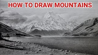 How To Draw Mountain Landscapes With Graphite