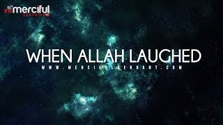 When Allah Smiles - Emotional