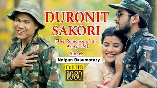 Duronit Sakori By Nnipan Basumatary | Amrita Gogoi | Dipankar | New Assamese Video Song 2018
