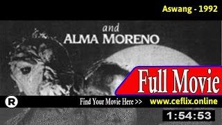 Watch: Aswang (1992) Full Movie Online