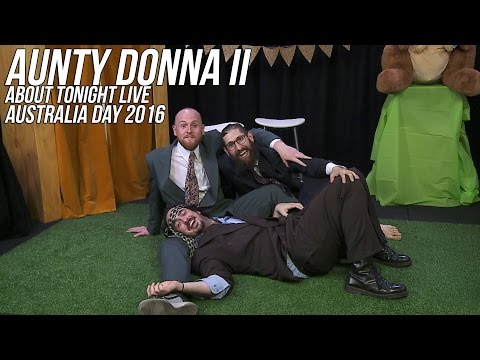 Xxx Mp4 AUNTY DONNA AUSTRALIA DAY SPECIAL II ABOUT TONIGHT LIVE 25 1 16 3gp Sex