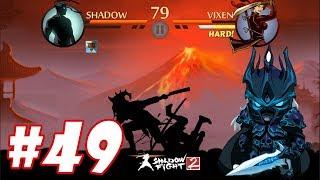 Shadow Fight 2 : Vua vũ khí tổng hợp 6 vũ khí đánh bại các Boss #49