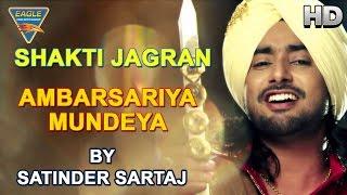 Ambarsariya Mundeya Live Performance by Satinder Sartaj || Navratri Special || Eagle Devotional