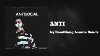 ANTI - BandGang Lonnie Bands