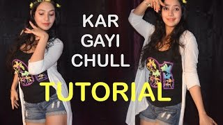 Kar Gayi Chull -Dance TUTORIAL