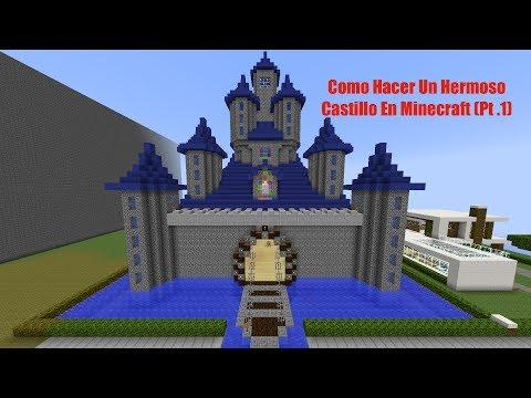 Como Hacer Un Hermoso Castillo En Minecraft Pt .1