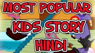 Most popular kids story Hindi