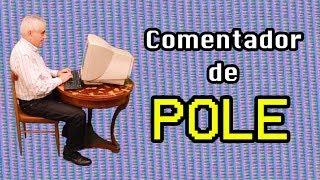 Comentador de Pole