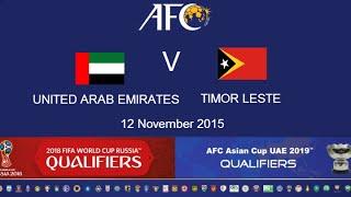 UAE v Timor Leste: 2018 FIFA WC Russia & AFC Asian Cup UAE 2019 (Qly RD 2)